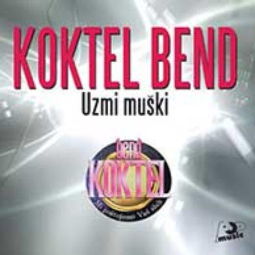 koktel-bend-album-10-uzmi-muski